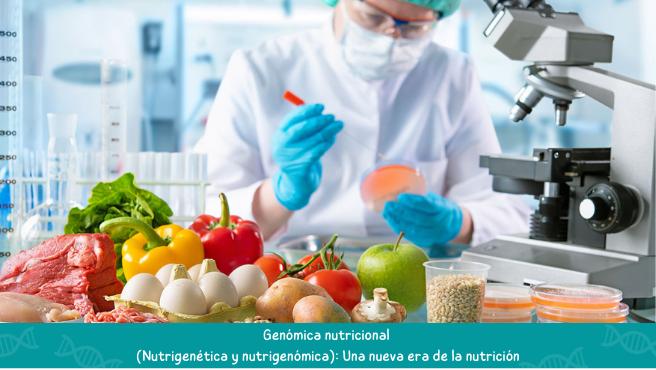 Genomica-nutricional-Nutrigenetica-y-nutrigenomica-Una-nueva-era-de-la-nutricion